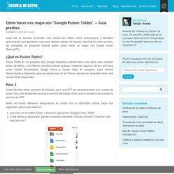 """Cómo hacer una mapa con """"Google Fusion Tables"""" – Guía practica"""