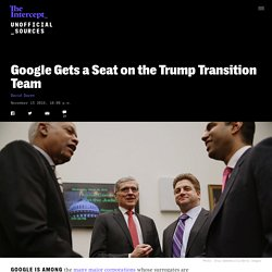 Google Gets a Seat on the Trump Transition Team