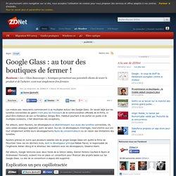 Google Glass : au tour des boutiques de fermer !
