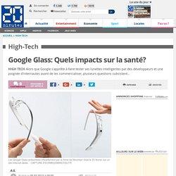 Google Glass: Quels impacts sur la santé?