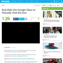 Sick Kids Use Google Glass to Virtually Visit the Zoo