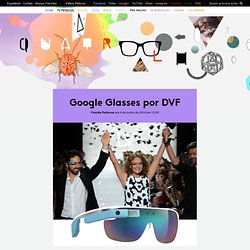 Google Glasses por DVF