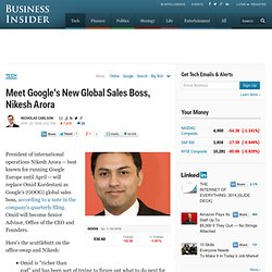 Meet Google's New Global Sales Boss, Nikesh Arora