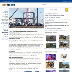VVD: 'Haal Google Campus naar Groningen' - iPad