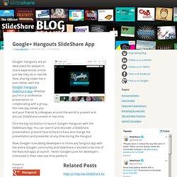 Google+ Hangouts SlideShare App