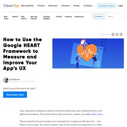 How to Use the Google HEART Framework to Improve UX