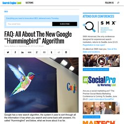 "Fast FAQ: All About The New Google ""Hummingbird"" Algorithm"