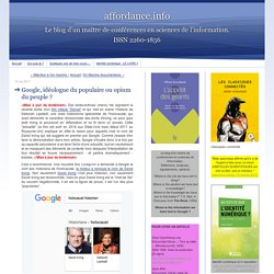 Google, idéologue du populaire ou opium du peuple ? (Ertzscheid, mai 2017)
