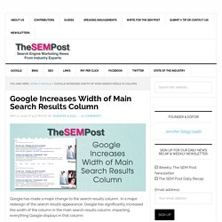 Google Increases Width of Main Search Results Column