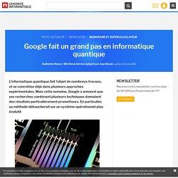 Google fait un grand pas en informatique quantique