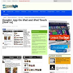 6 Steps to Have Google+ App Installed on iPad, iPad 2, iPod