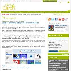 Google+ désormais intégré au Chrome Web Store