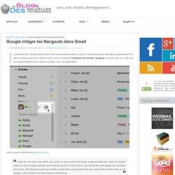 Google intègre les Hangouts dans Gmail