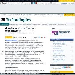 Google+ veut interdire les pseudonymes