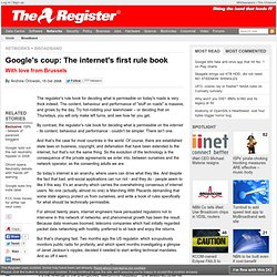 Google's coup: The internet's first rule book • The Re