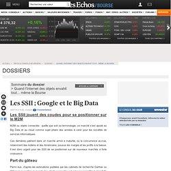 Les SSII ; Google et le Big Data, Quand l'Internet des objets envahit tout... même la Bourse