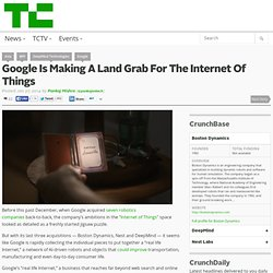 Google Is Making A Land Grab For The Internet Of Things