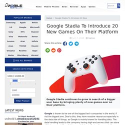 Google Stadia To Introduce 20 New Games On Their Platform