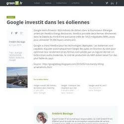 Google investit dans les éoliennes - Green IT