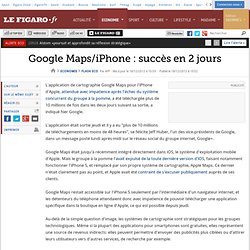 Flash Eco : Google Maps/iPhone : succès en 2 jours