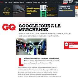 Google joue à la marchande