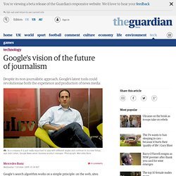 Josh Cohen | Google's vision for the future of journalism | Tech