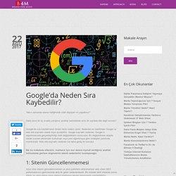 Google'da Neden Sıra Kaybedilir?