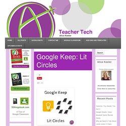 Google Keep: Lit Circles - Teacher Tech