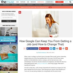 How Google Can Keep You From Getting a Job (and How to Change That)