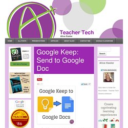 Google Keep: Send to Google Doc