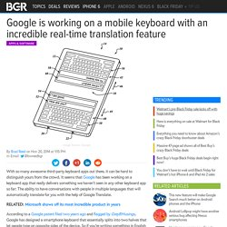Google keyboard app: Translations could be done in real time