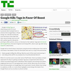 Google Kills Tags In Favor Of Boost