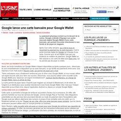 Google lance une carte bancaire pour Google Wallet