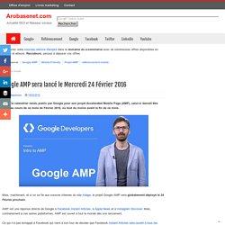 Google AMP sera lancé le Mercredi 24 Février 2016