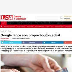 Google lance son propre bouton achat