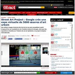 Google lance son StreetArtProject