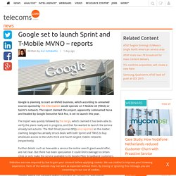 Google set to launch Sprint and T-Mobile MVNO – reports