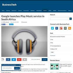 Google launches Play Music service in South Africa