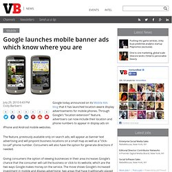 Google launches mobile banner ads which know where you are