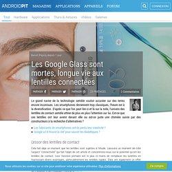 Les Google Glass sont mortes, longue vie aux lentilles connectées