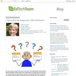 3 Tips to Rock the Google Level 2 EDU Certification