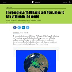 The Google Earth Of Radio Lets You Listen To Any Station In The World