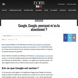 Google, Google, pourquoi m'as-tu abandonné ?