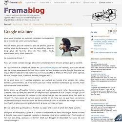 Google m'a tuer