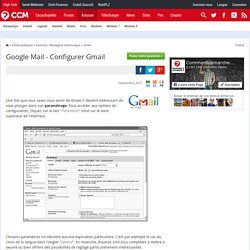 Google Mail - Configurer Gmail
