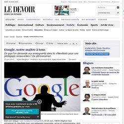 Google, notre maître à tous