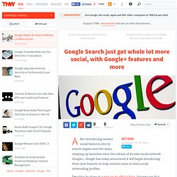 Google Makes Its Search A Whole Lot More Social