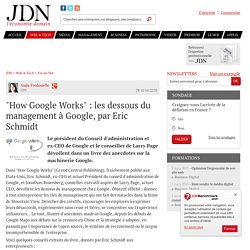 """""""How Google Works"""" : les dessous du management à Google, par Eric Schmidt"""