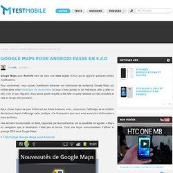 Google Maps pour Android passe en 5.4.0