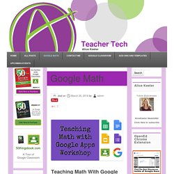 Google Math - Teacher Tech
